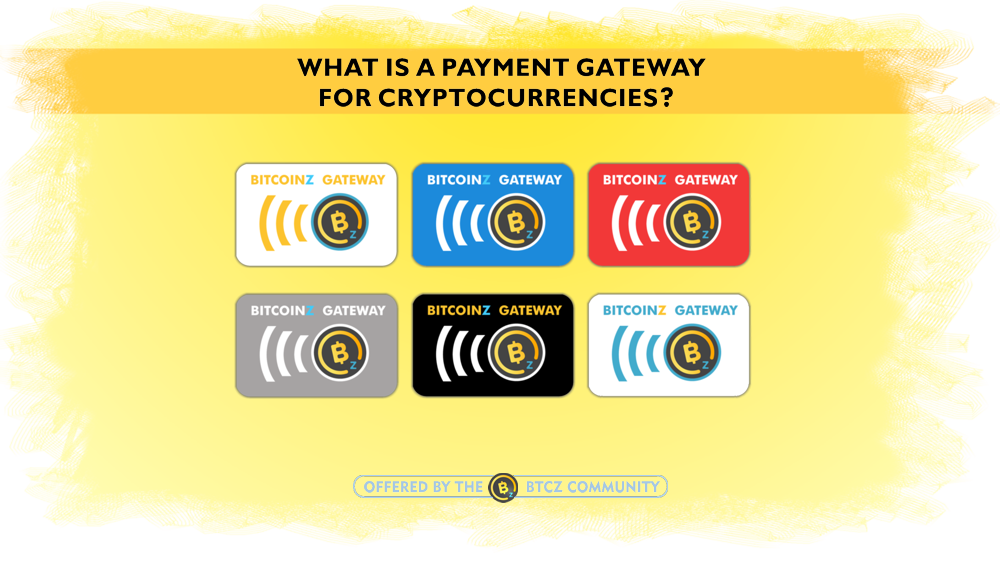What is a payment gateway for Cryptocurrencies