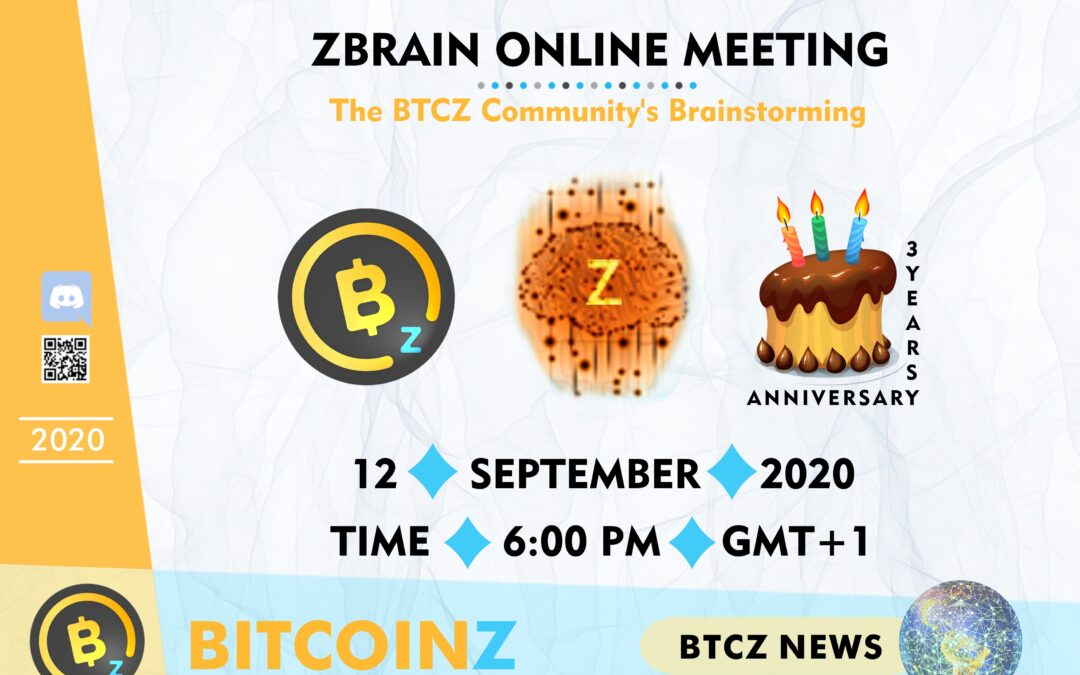 Z-Brain Online Meeting & BITCOINZ Birthday!
