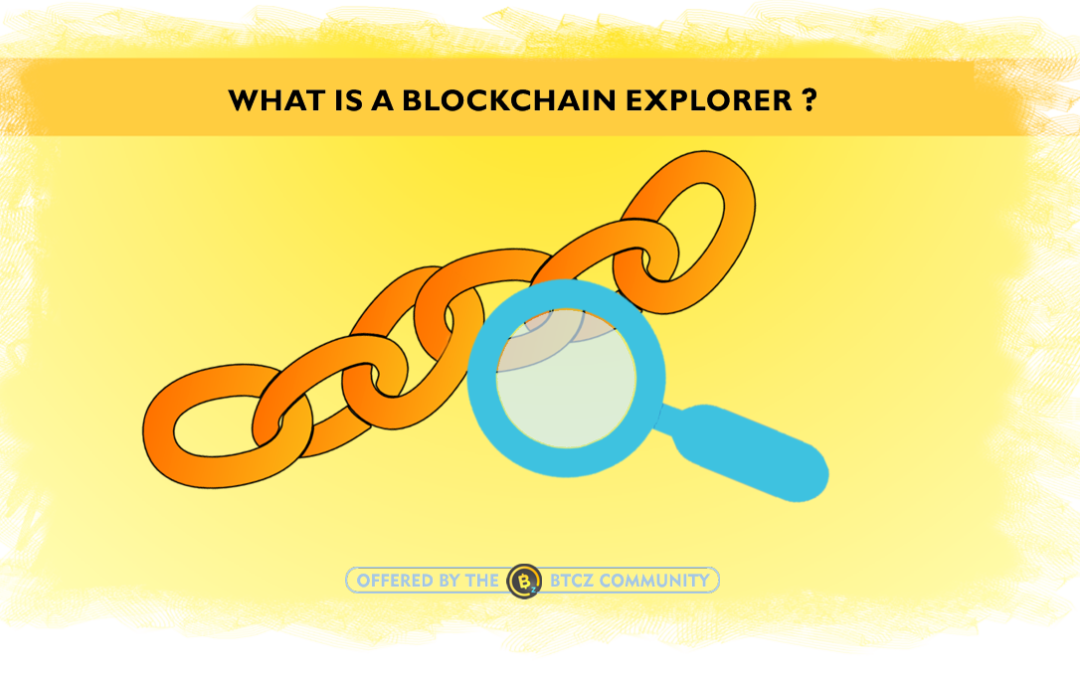 What is a blockchain explorer