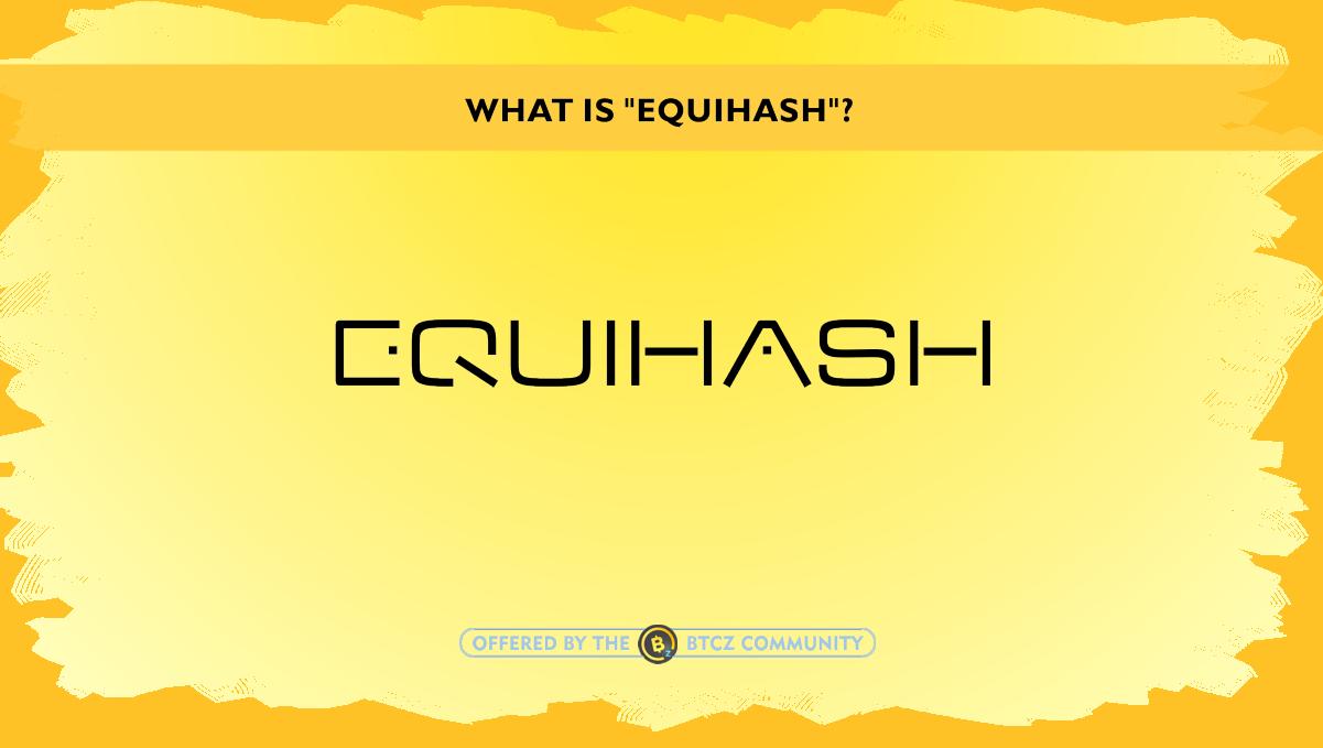 what is Equihash